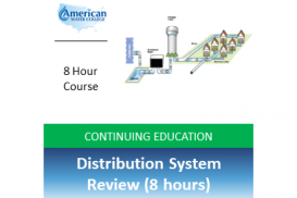 Distribution System Review (8 hours)