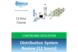 Distribution System Review (12 hours)