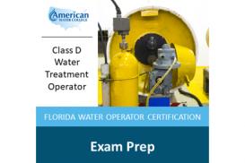 Florida D-Level Water Treatment Exam Preparation