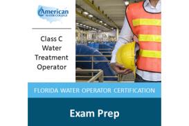 Florida C-Level Water Treatment Exam Preparation