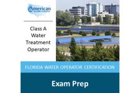 Florida A-Level Water Treatment Exam Preparation