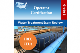 California Grade T3 Water Treatment Operator Exam Prep