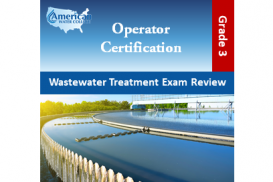 Wastewater Treatment Exam Review - Grade 3