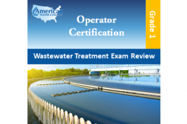 Wastewater Treatment Exam Review - Grade 1