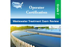 Wastewater Treatment Exam Review - Grade 2